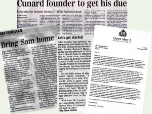 Clippings from Halifax, Nova Scotia media on move to establish a lasting memorial in that city to native son Samuel Cunard, founder of Cunard Line